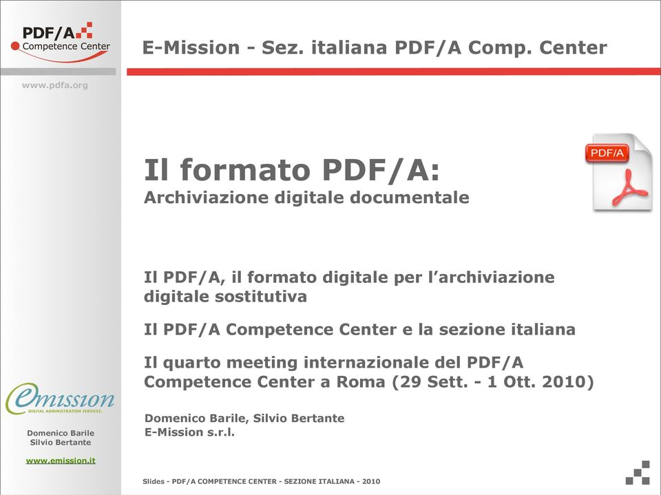 digitale per l archiviazione digitale sostitutiva Il PDF/A Competence Center e la