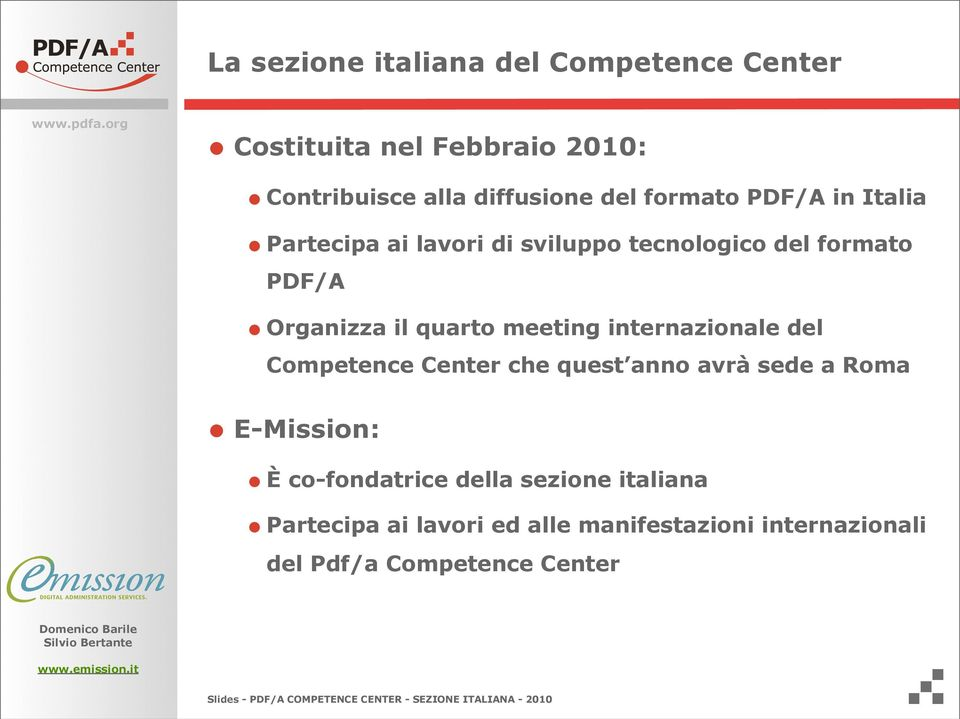 meeting internazionale del Competence Center che quest anno avrà sede a Roma E-Mission: È co-fondatrice