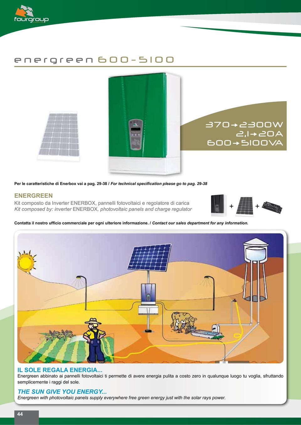 charge regulator + + Contact our sales department for any information. IL SOLE REGALA ENERGIA.