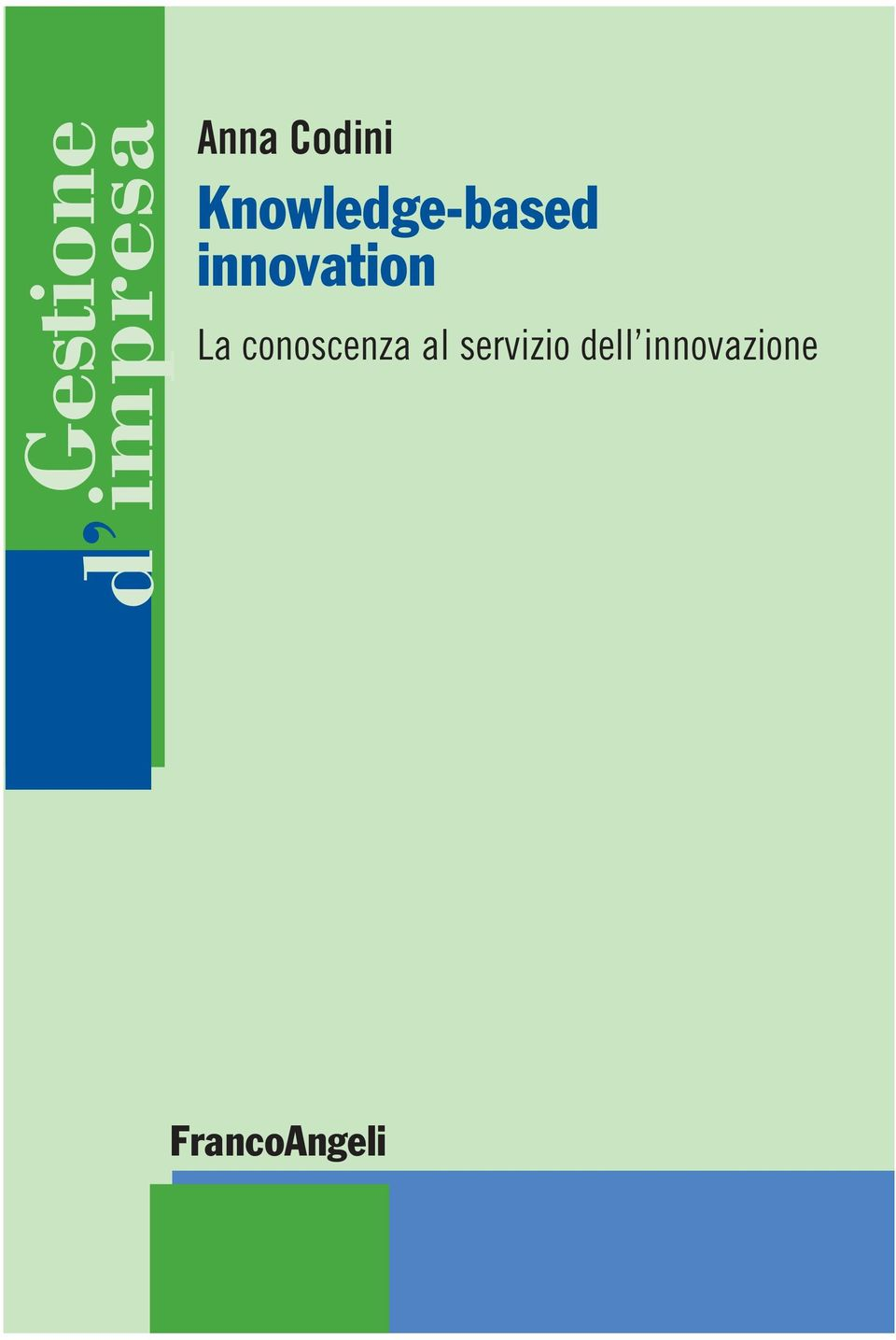 innovation La conoscenza al