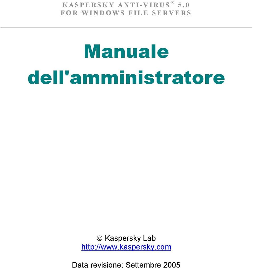 dell'amministratore Kaspersky Lab