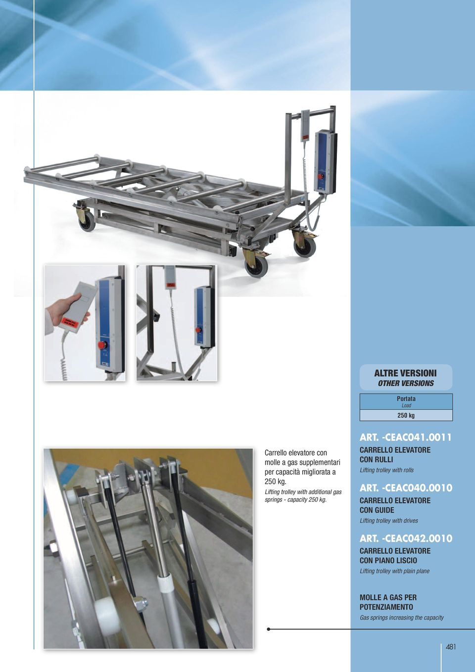 0011 Lifting trolley with rolls Art. -CEAC040.0010 Lifting trolley with drives Art.
