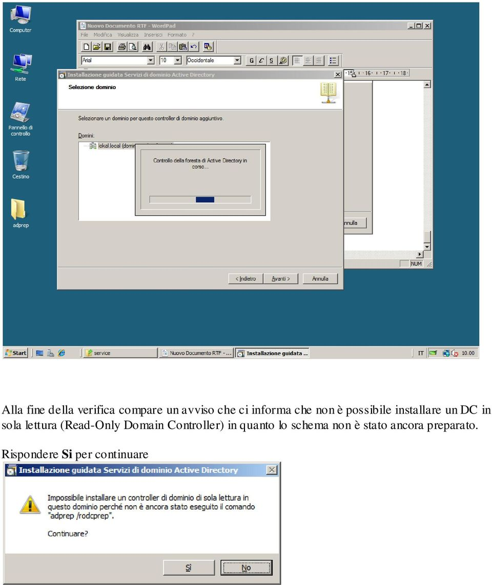 lettura (Read-Only Domain Controller) in quanto lo