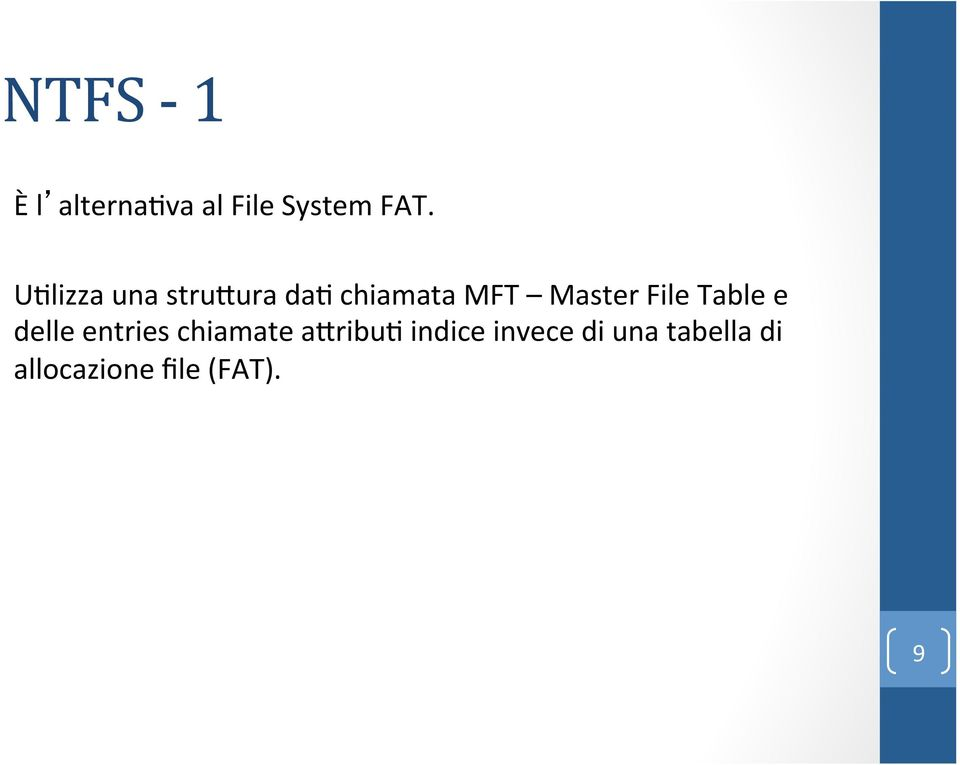 File Table e delle entries chiamate aoribu7
