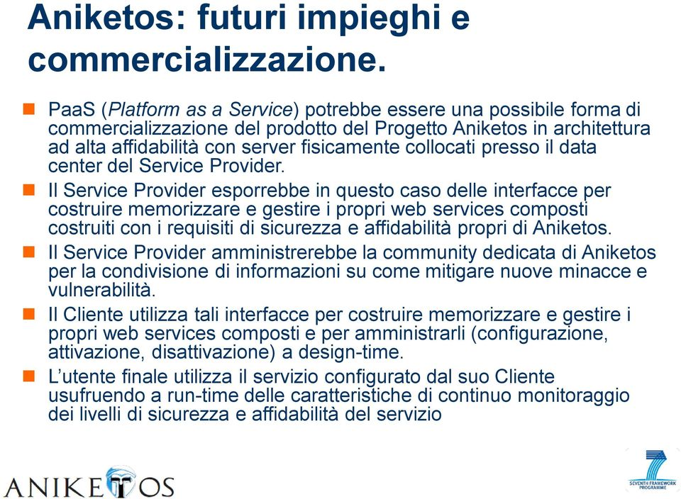 il data center del Service Provider.