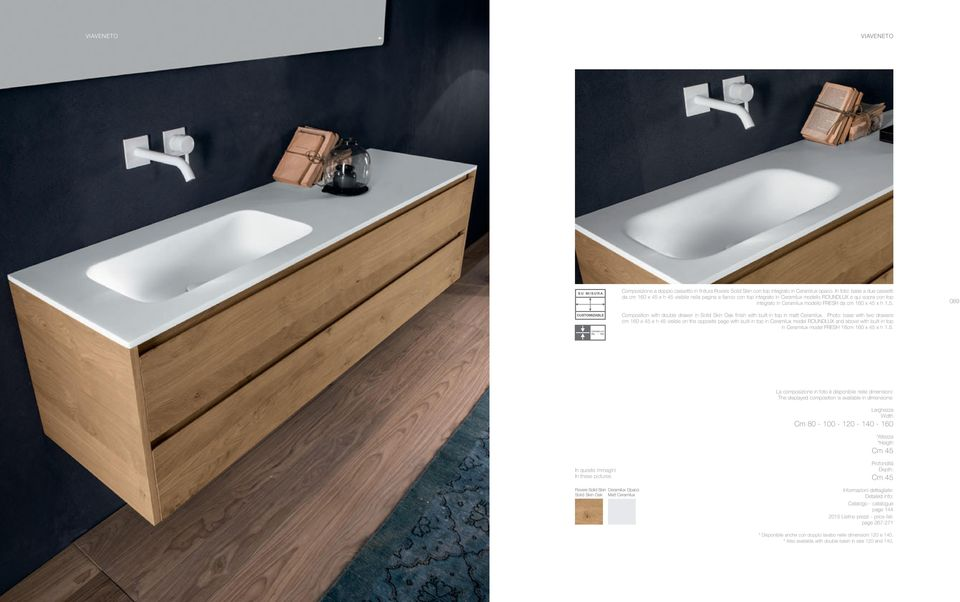 h 1,5. Composition with double drawer in Solid Skin Oak finish with built-in top in matt Ceramilux.