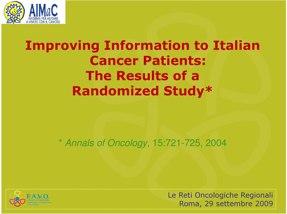 Results of a Randomized Study*