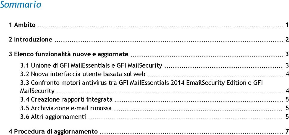 3 Confronto motori antivirus tra GFI MailEssentials 2014 EmailSecurity Edition e GFI MailSecurity 4 3.