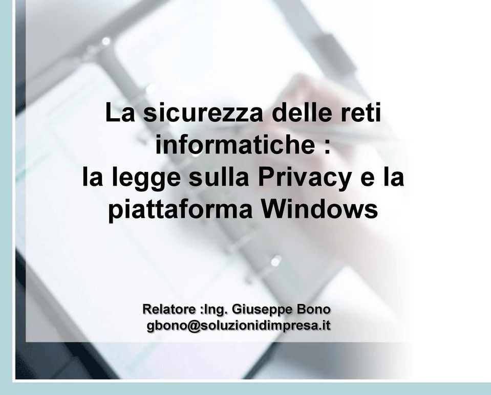Privacy e la piattaforma Windows