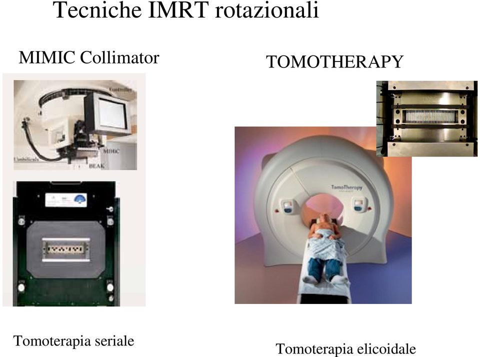 Collimator TOMOTHERAPY