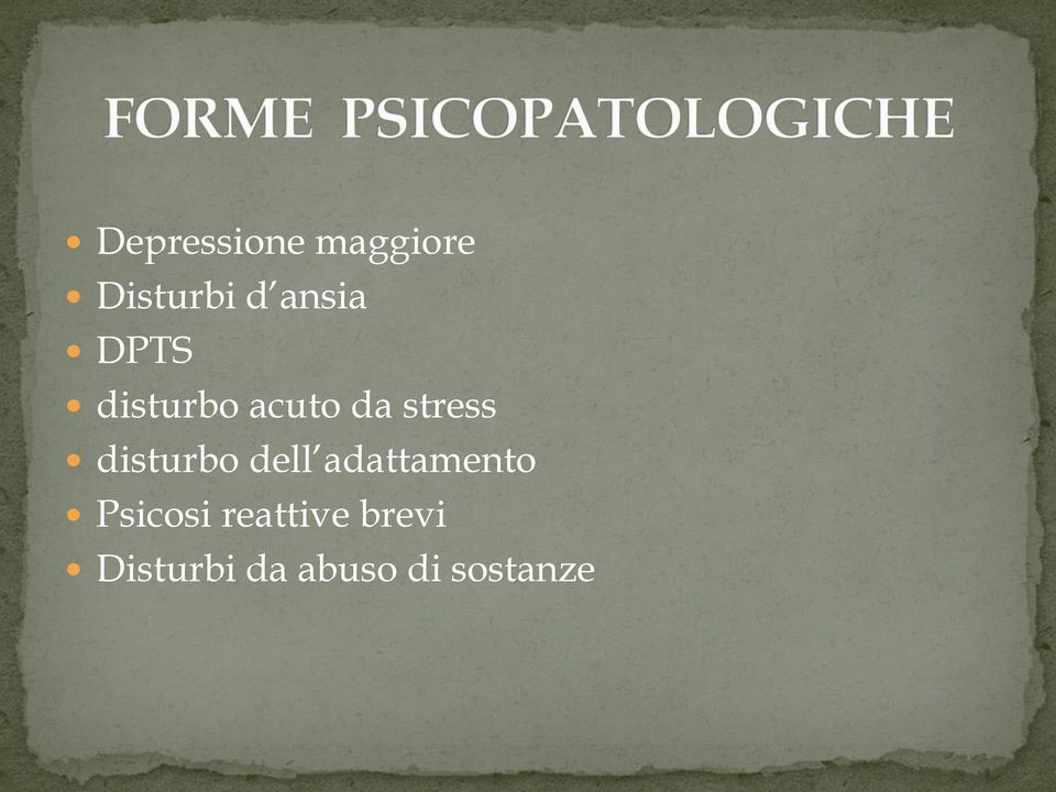 disturbo dell adattamento Psicosi