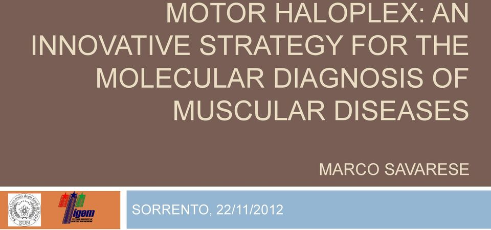 DIAGNOSIS OF MUSCULAR DISEASES