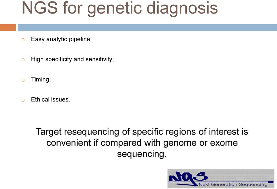 Target resequencing of specific regions of interest is
