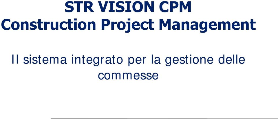 Management Il sistema