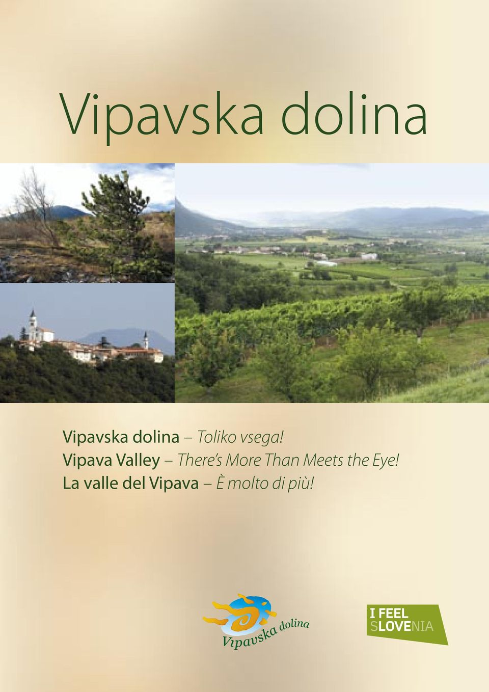 Vipava Valley There s More Than