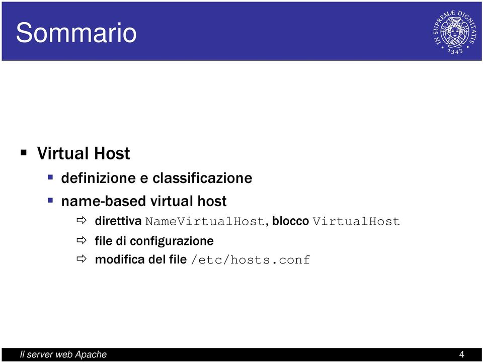 NameVirtualHost, blocco VirtualHost file di