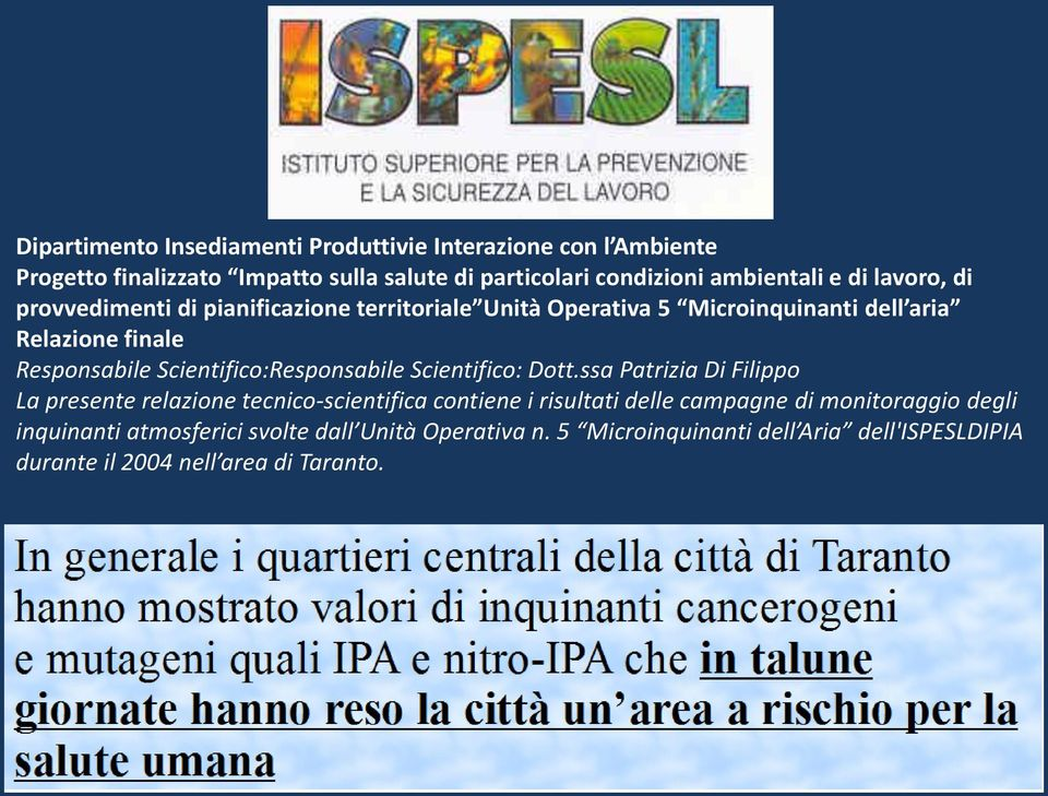 Scientifico:Responsabile Scientifico: Dott.