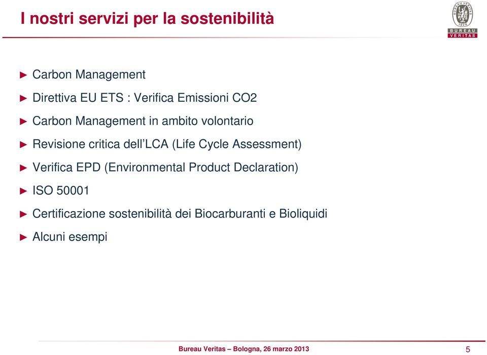 dell LCA (Life Cycle Assessment) Verifica EPD (Environmental Product