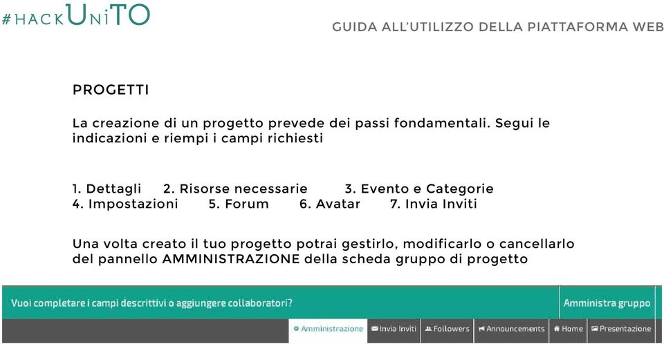 Evento e Categorie 4. Impostazioni 5. Forum 6. Avatar 7.