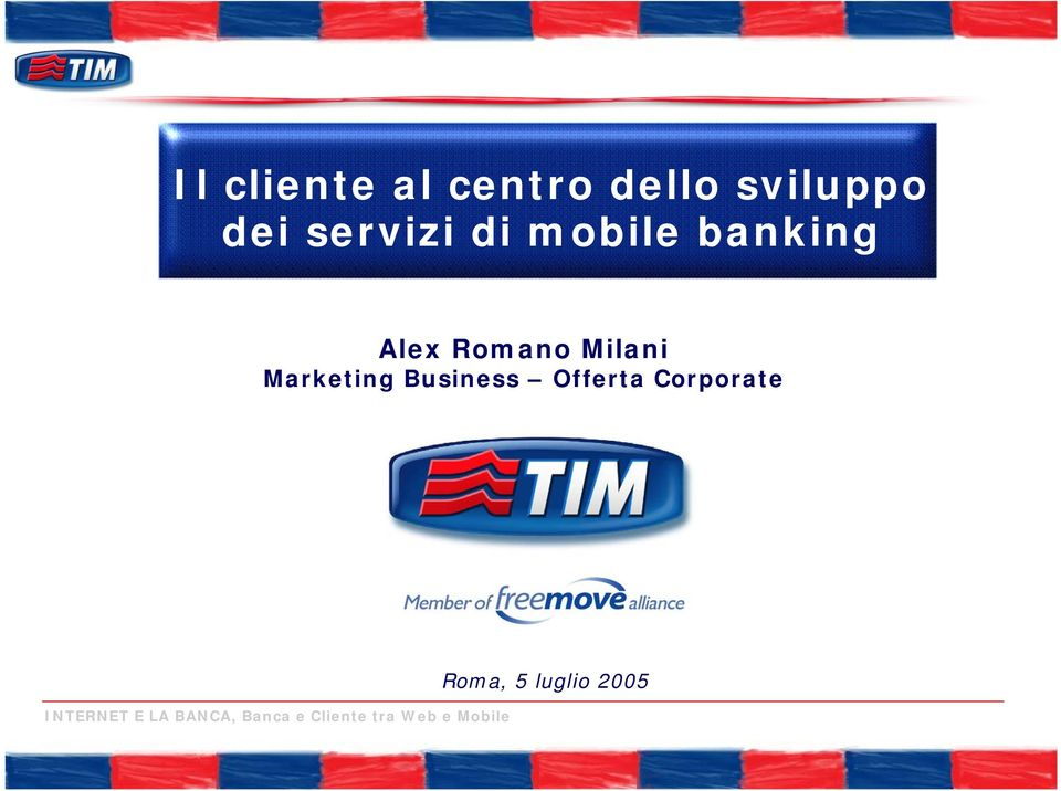 Business Offerta Corporate INTERNET E LA BANCA,