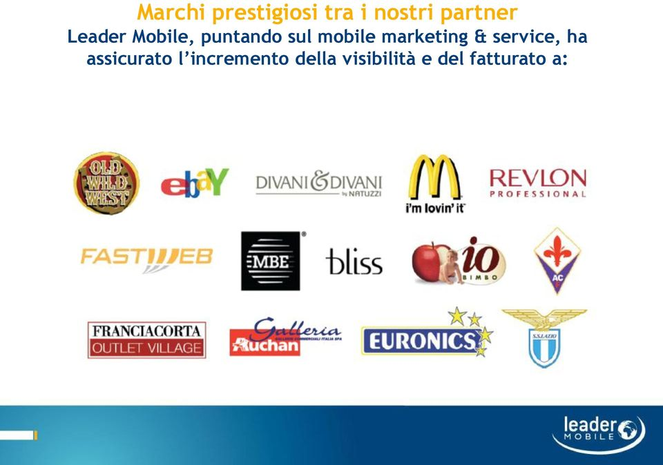 marketing & service, ha assicurato l