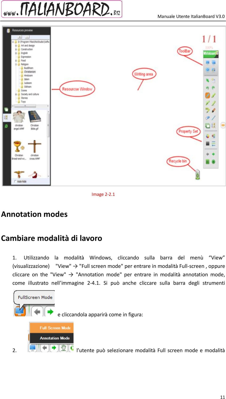 "entrare in modalità Full-screen, oppure cliccare on the ""View"" ""Annotation mode"" per entrare in modalità annotation mode,"