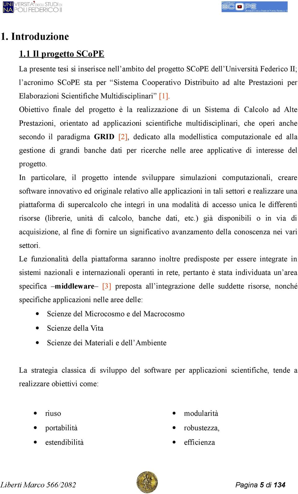 Elaborazioni Scientifiche Multidisciplinari [].