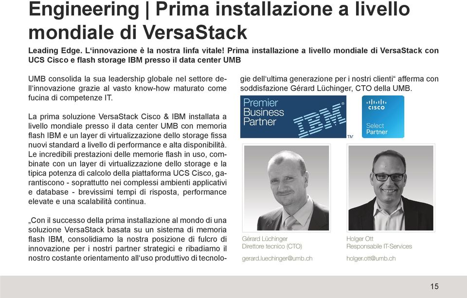 know-how maturato come fucina di competenze IT.