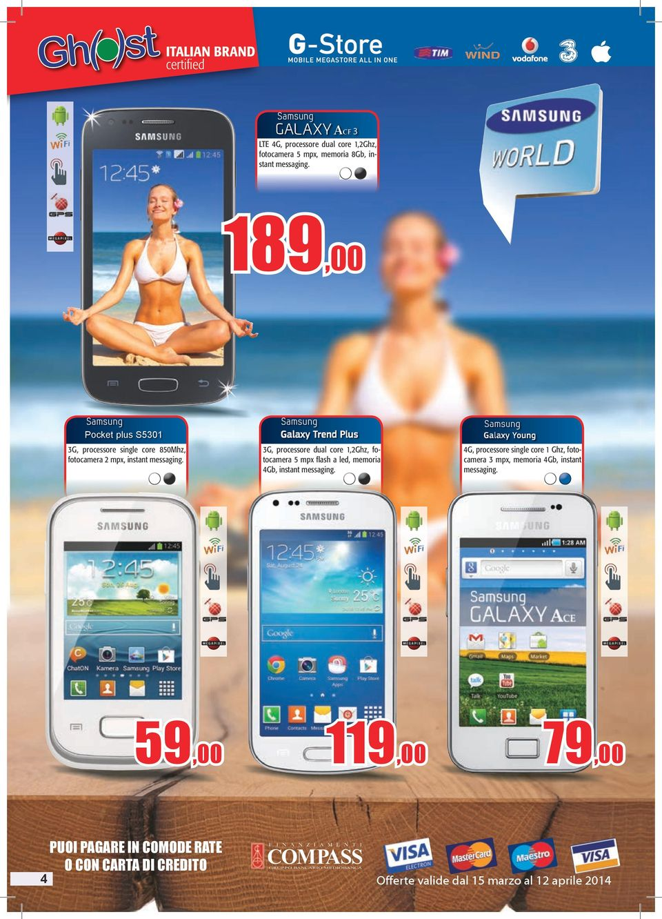 3G, processore dual core 1,2Ghz, fotocamera 5 mpx flash a led, memoria 4Gb, instant messaging.