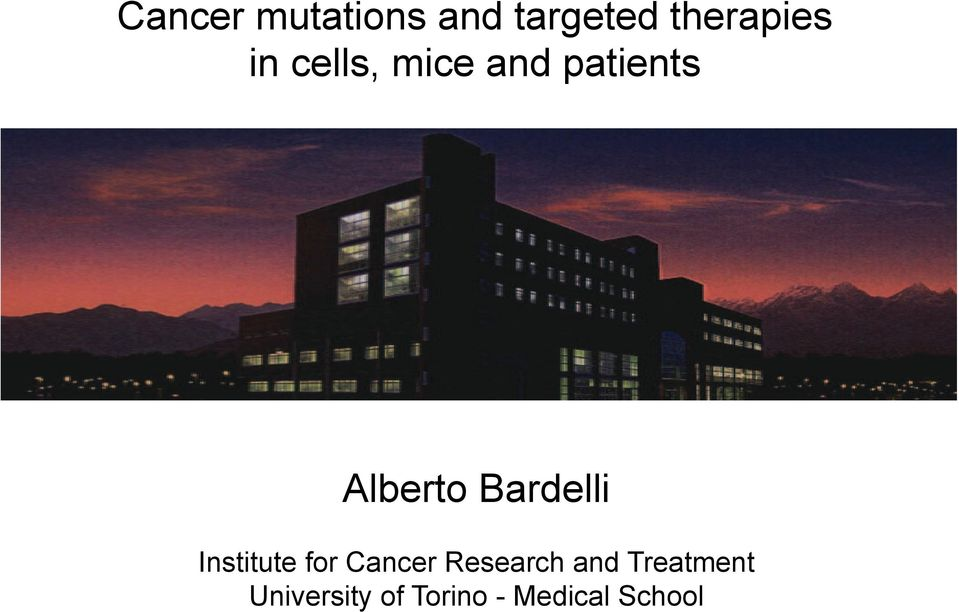 Bardelli Institute for Cancer Research