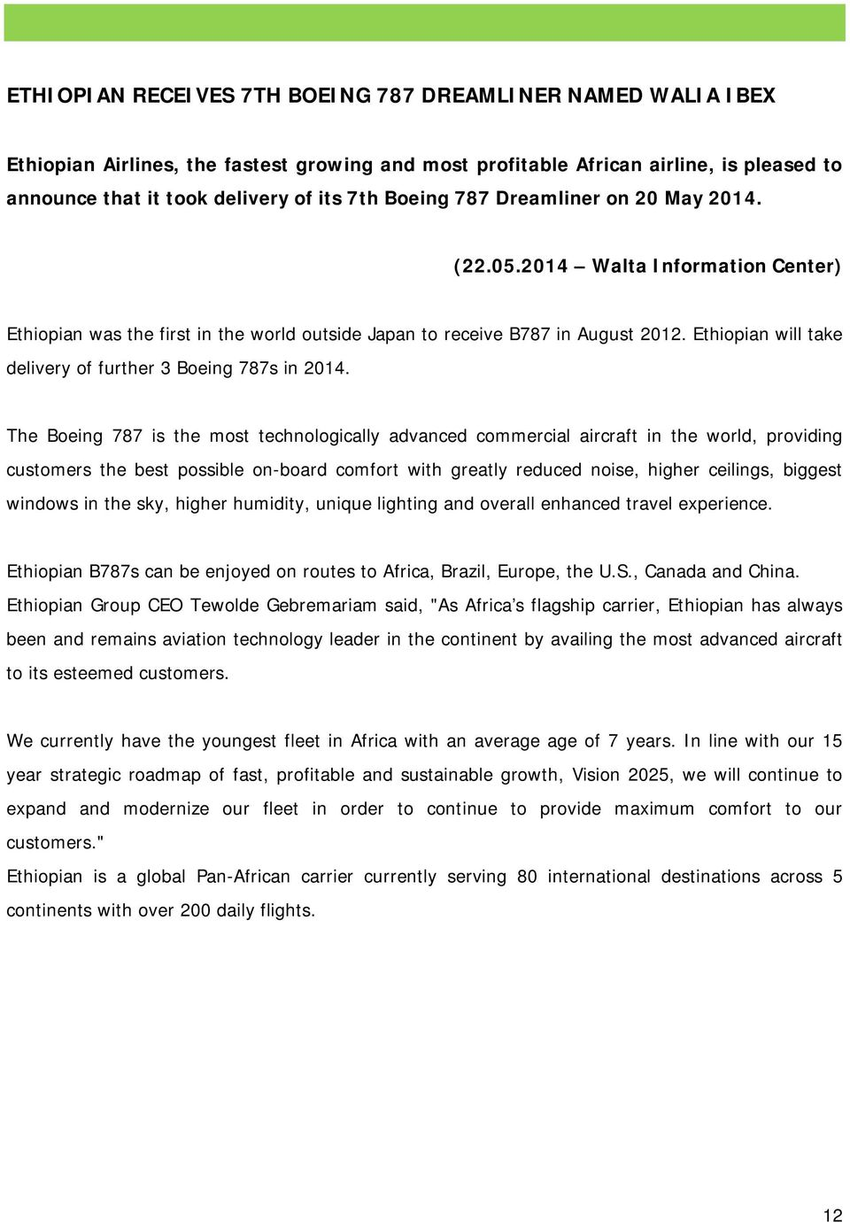 Ethiopian will take delivery of further 3 Boeing 787s in 2014.