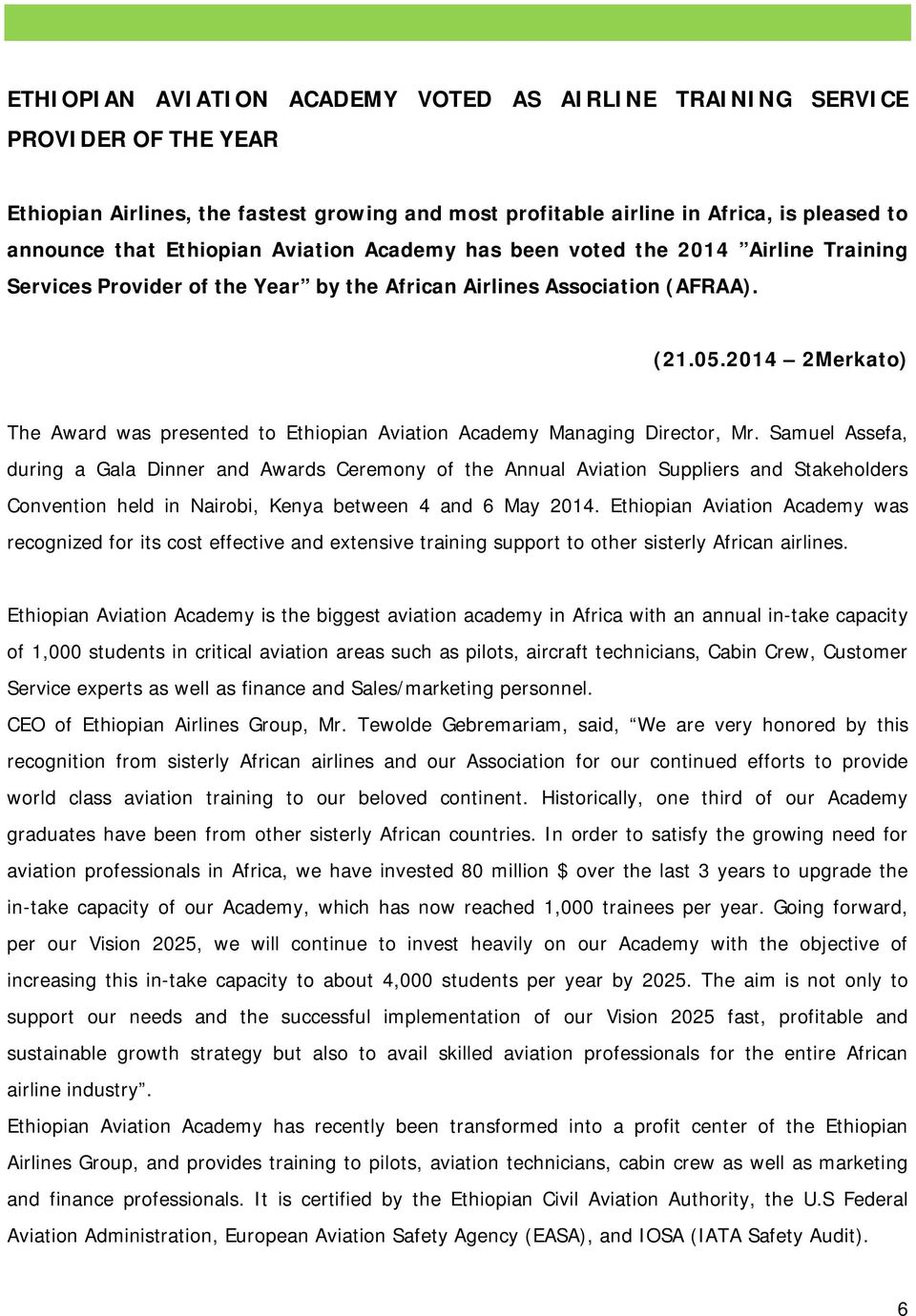 2014 2Merkato) The Award was presented to Ethiopian Aviation Academy Managing Director, Mr.