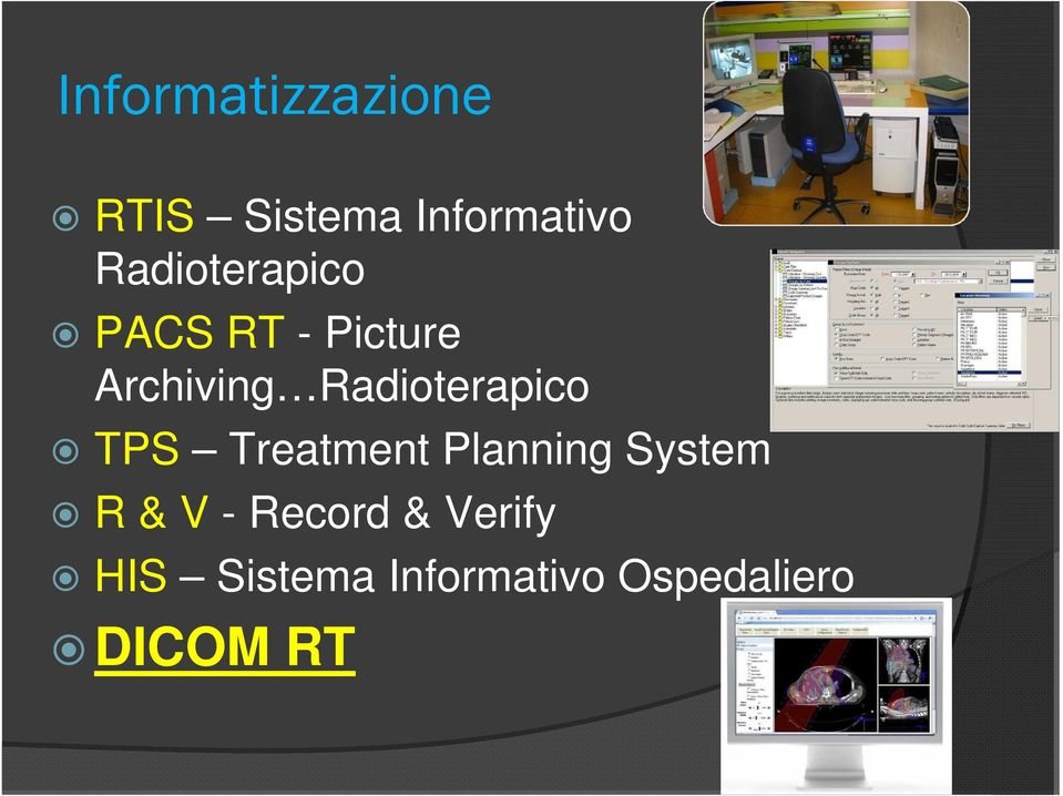Radioterapico TPS Treatment Planning System R & V