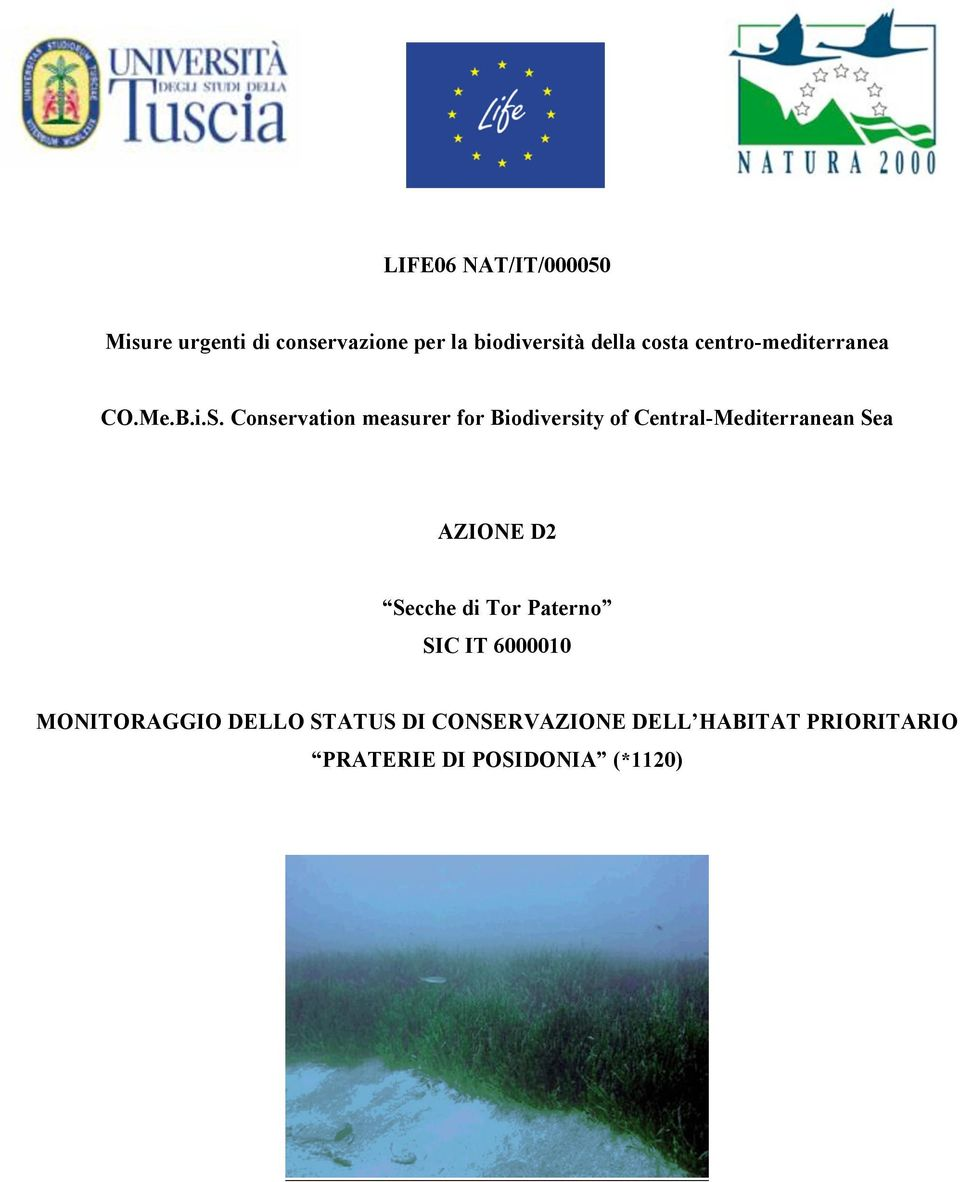 Conservation measurer for Biodiversity of Central-Mediterranean Sea AZIONE D2