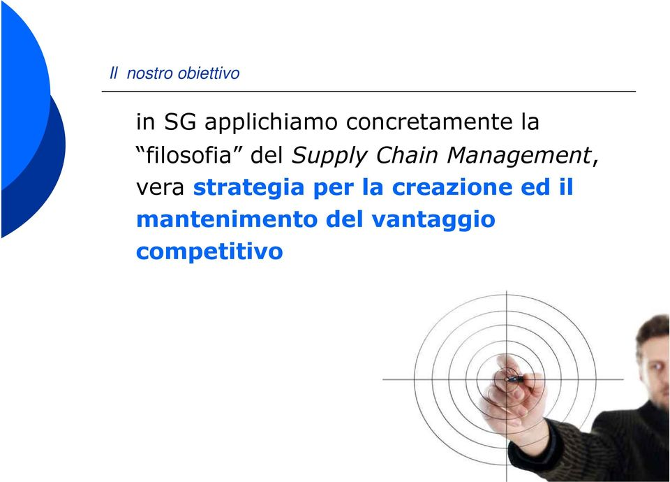 Chain Management, vera strategia per la