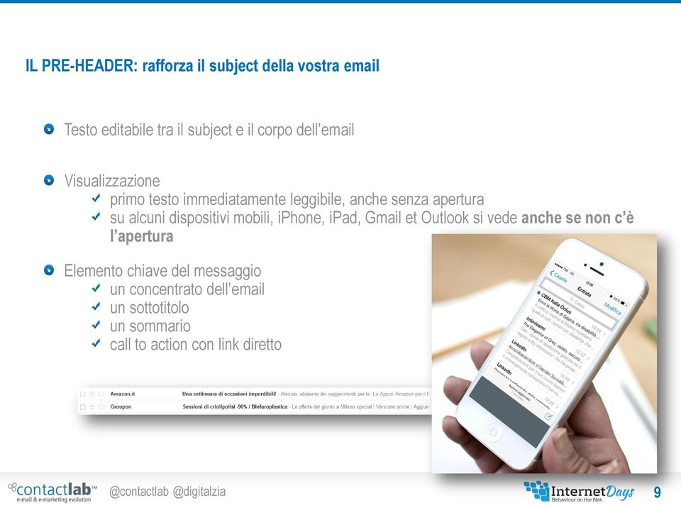 dispositivi mobili, iphone, ipad, Gmail et Outlook si vede anche se non c è l apertura Elemento