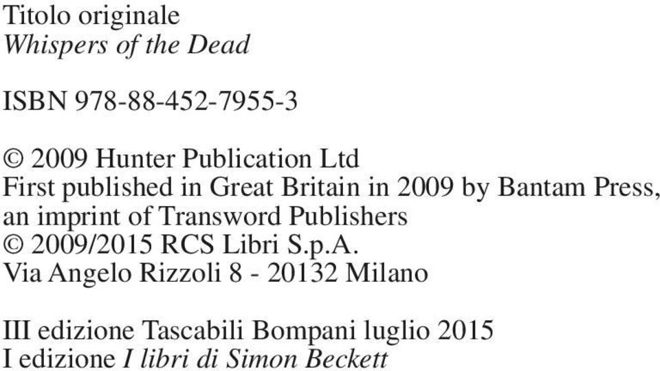 imprint of Transword Publishers 2009/2015 RCS Libri S.p.A.