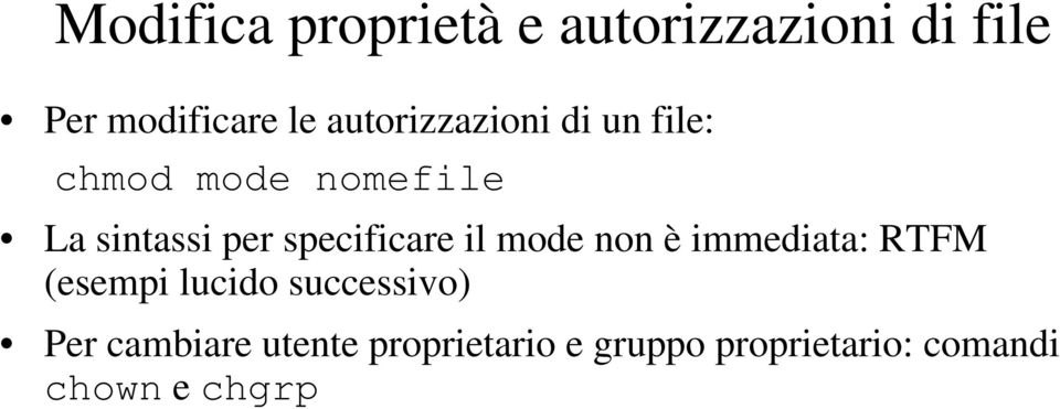 specificare il mode non è immediata: RTFM (esempi lucido