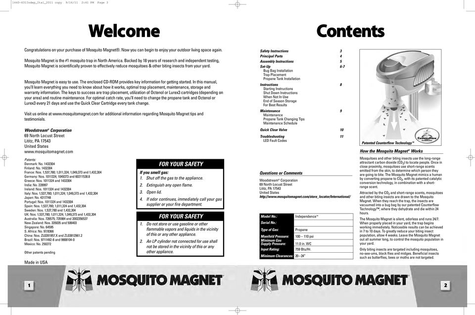 Backed by 18 years of research and independent testing, Mosquito Magnet is scientifically proven to effectively reduce mosquitoes & other biting insects from your yard. Mosquito Magnet is easy to use.