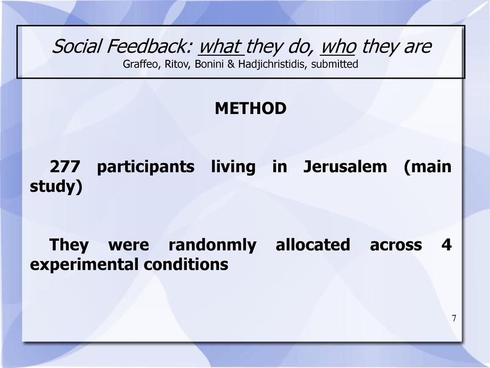 participants living in Jerusalem (main study) They