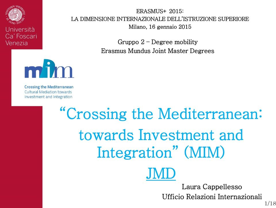 Master Degrees Crossing the Mediterranean: towards Investment and