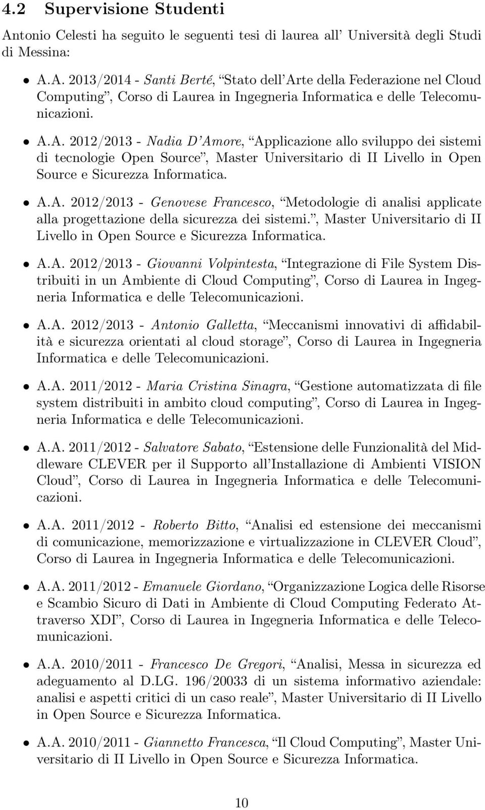 , Master Universitario di II Livello in Open Source e Sicurezza Informatica. A.