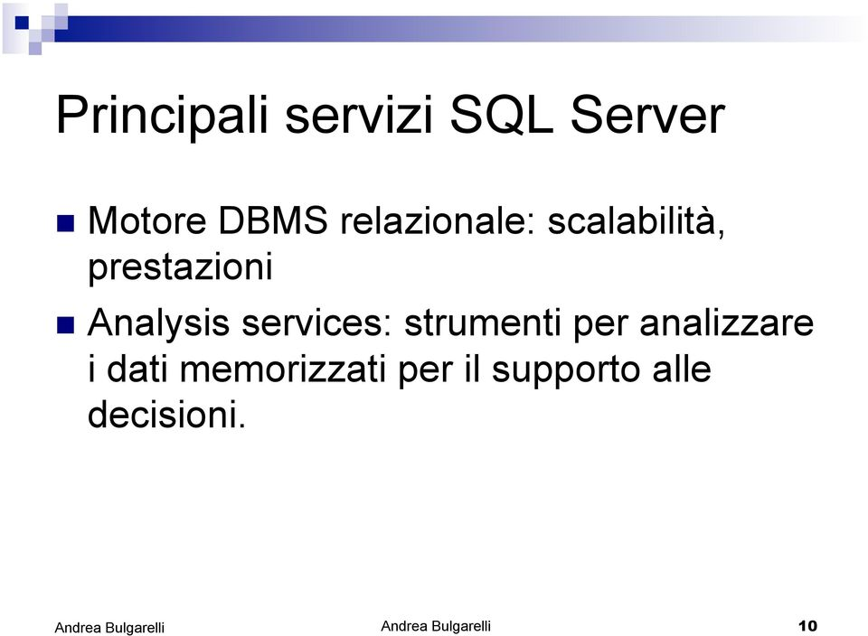 Analysis services: strumenti per analizzare