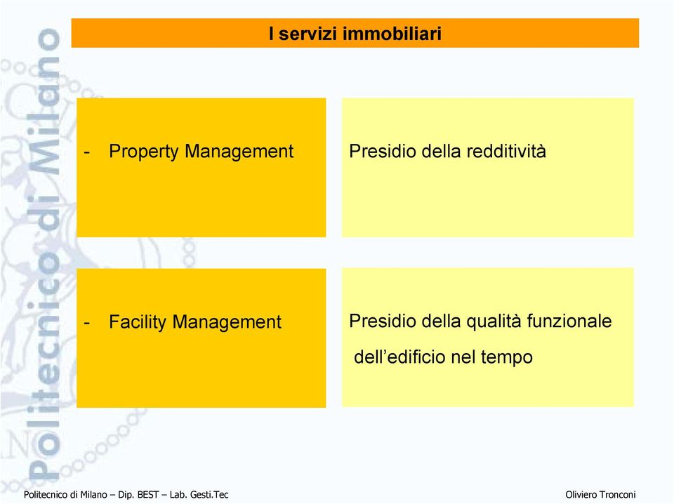 - Facility Management Presidio della