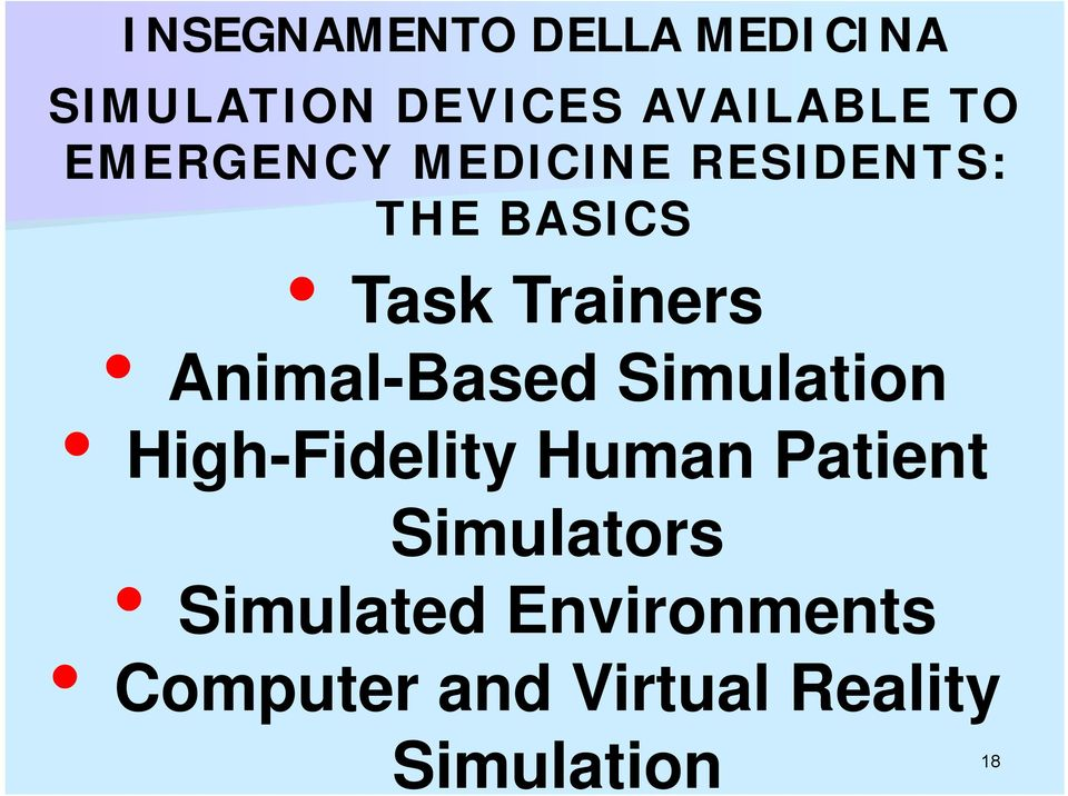 Animal-Based Simulation High-Fidelity Human Patient