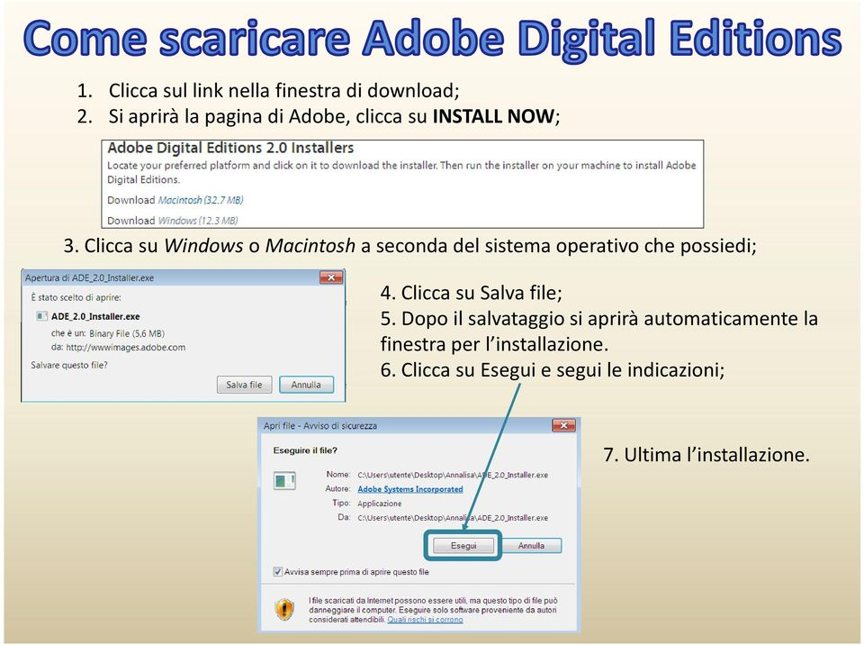 Clicca su Windows o Macintosh a seconda del sistema operativo che possiedi; 4.