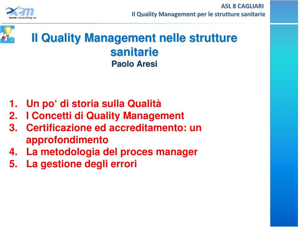 I Concetti di Quality Management 3.