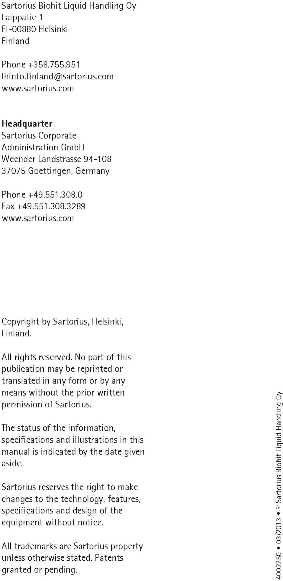 All rights reserved. No part of this publication may be reprinted or translated in any form or by any means without the prior written permission of Sartorius.