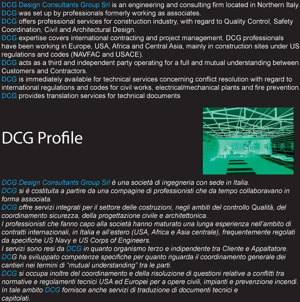 DCG expertise covers international contracting and project management.