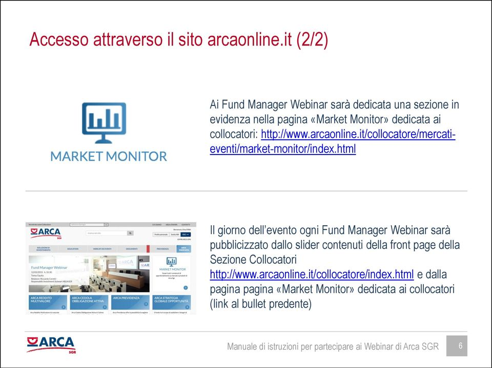 arcaonline.it/collocatore/mercatieventi/market-monitor/index.